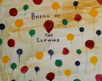 21MM-IMG_2516-BRING-ON-THE-CLOWNS-30in.X24in.Acrylic-on-Canvas